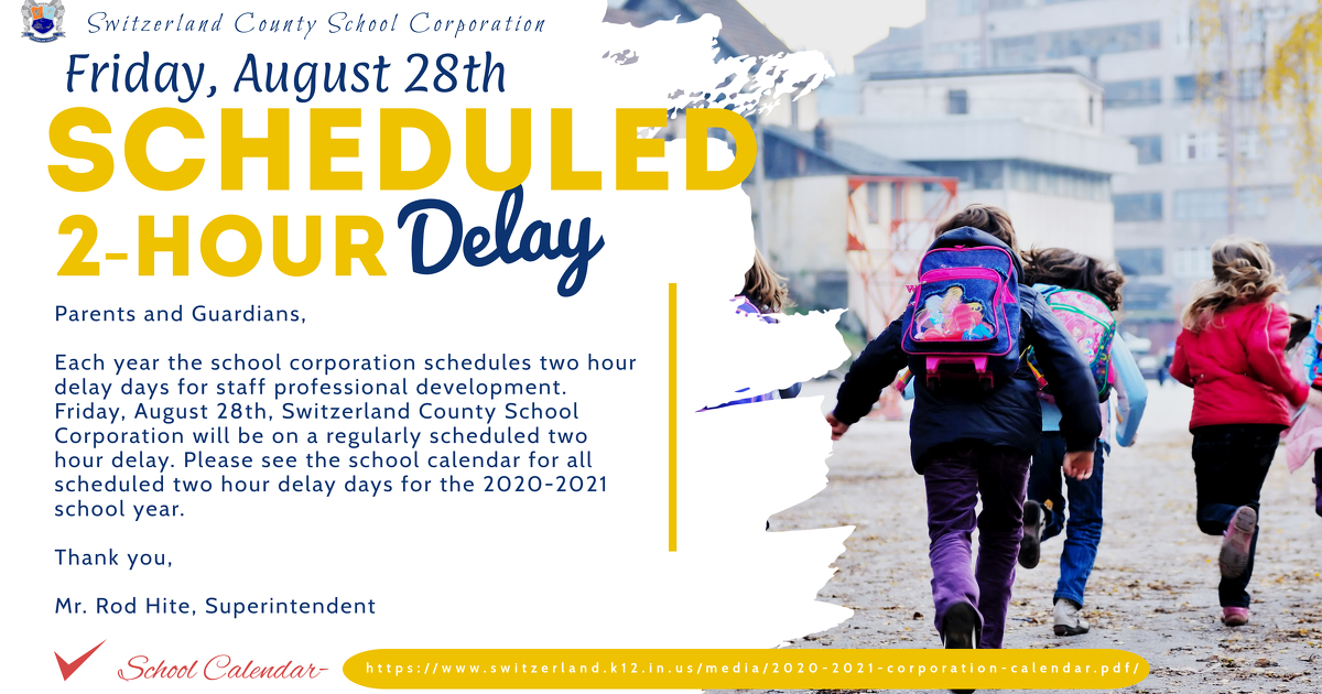 2-hour delay- Friday August 28th