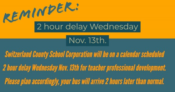 nov 13 2 hour delay